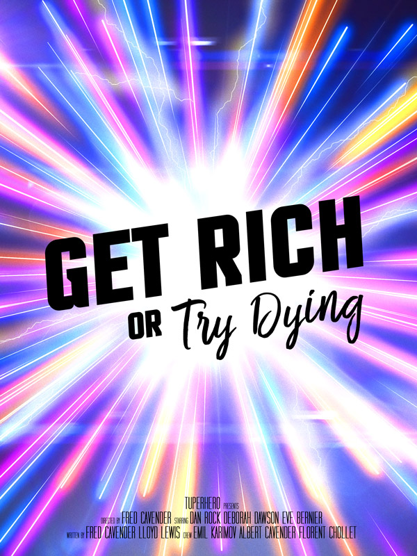 Get Rich Or Try Dying poster